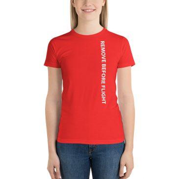 Remove Before Flight Short sleeve women's t-shirt